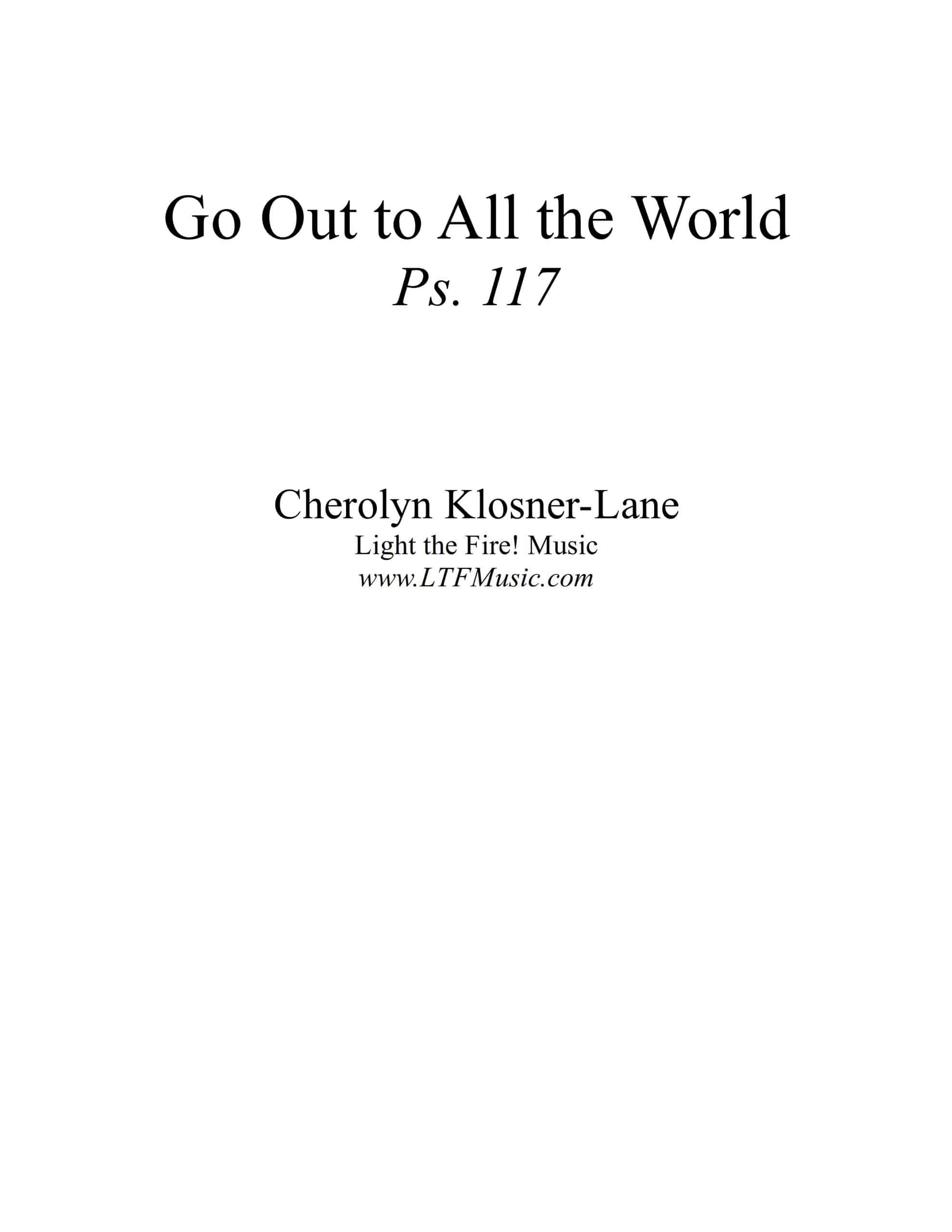 Psalm 117 Go Out to All the World Klosner scaled