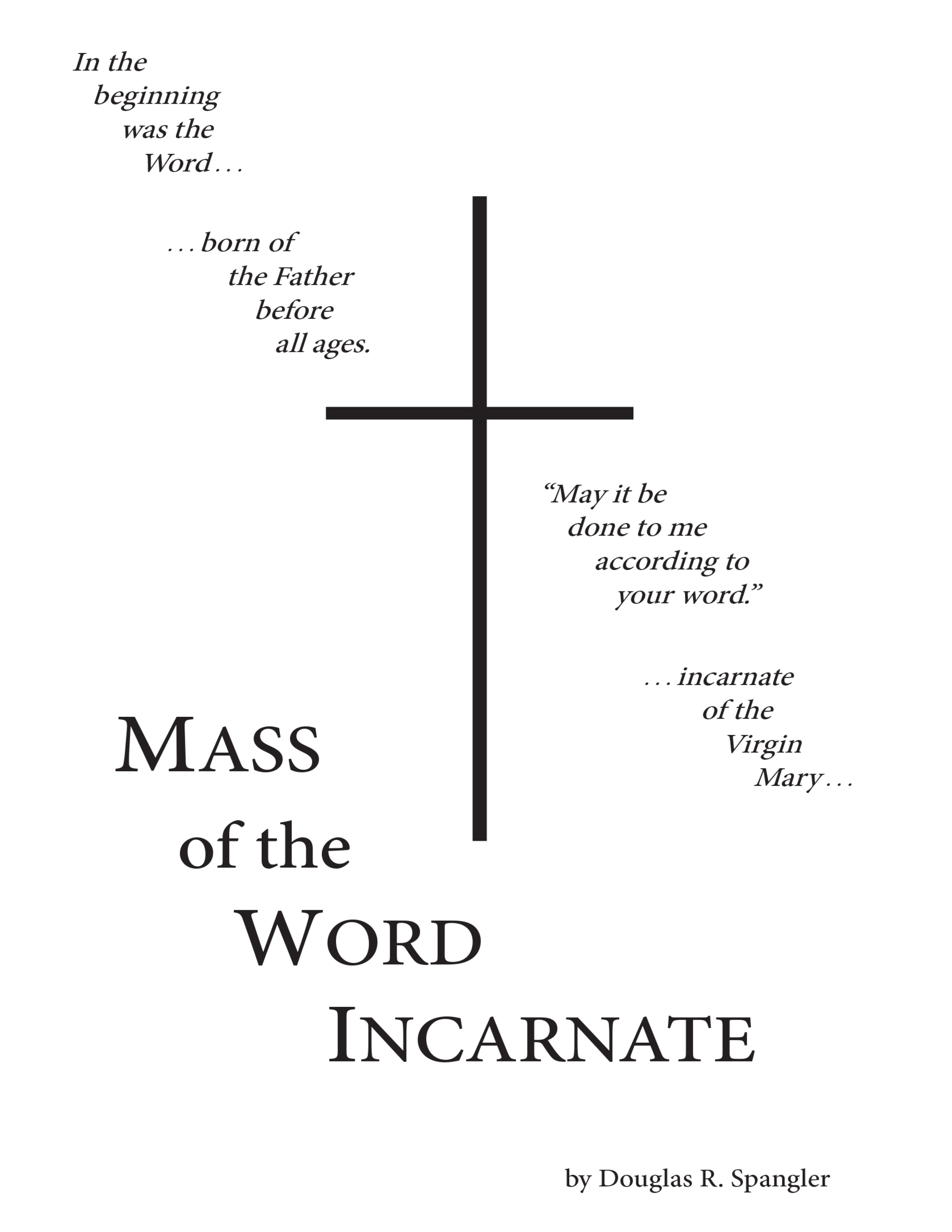 Mass of the Word Incarnate Spangler Cover 1 png